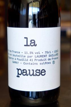 Vin de France Gamay, La Pause (Laurent Saillard) 2013
